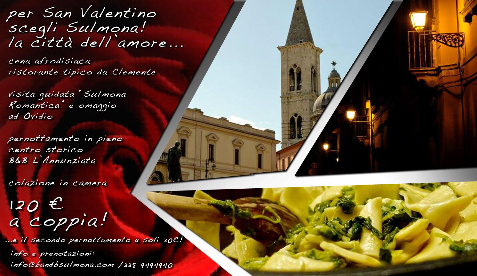 Soggiorno romantico: San Valentino a Sulmona!